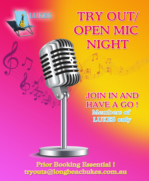 TRY OUT / OPEN MIC NIGHTS